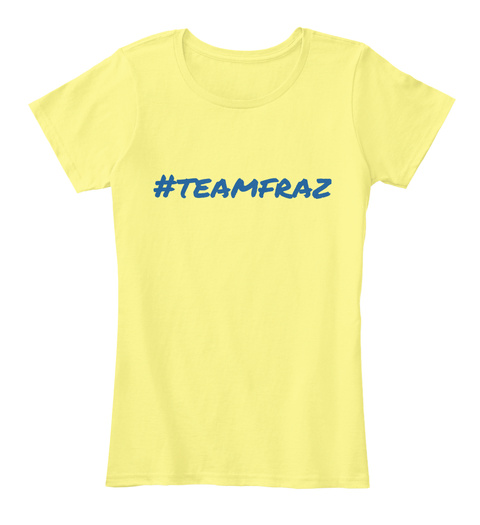 #Teamfraz Lemon Yellow T-Shirt Front