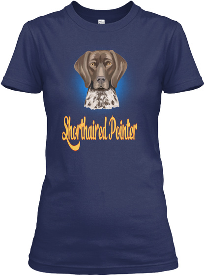 I Love Shorthaired Pointer Tshirt Navy T-Shirt Front