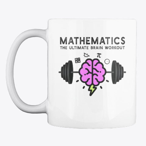 Math Brain Workout Mugs And Totes White T-Shirt Front