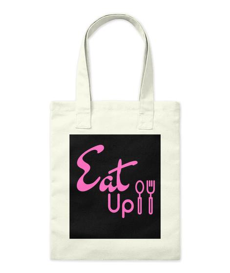 Eat Up Tote Natural T-Shirt Front