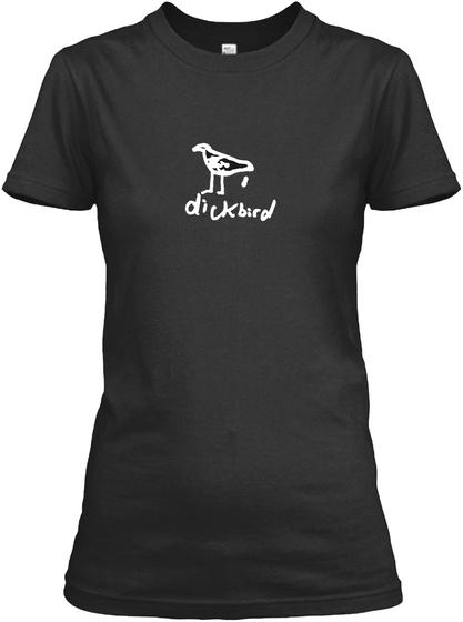 Dickbird Black T-Shirt Front