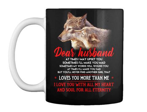 I May Upset You Husband Wolf Gift Black T-Shirt Front