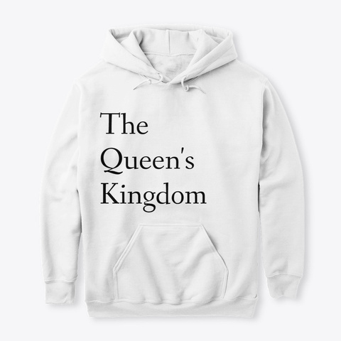 The Queen's Kingdom  White T-Shirt Front