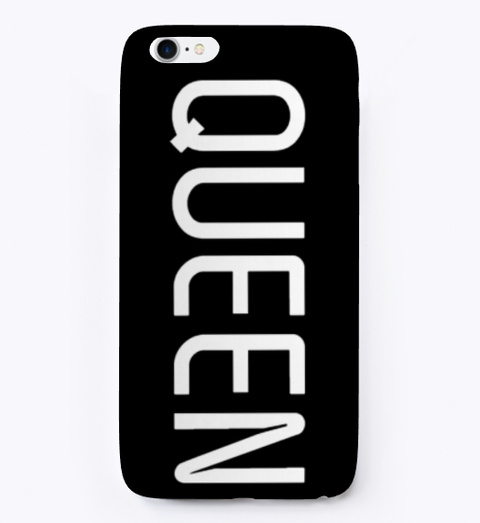 'queen' I Phone And Samsung Cases Black T-Shirt Front