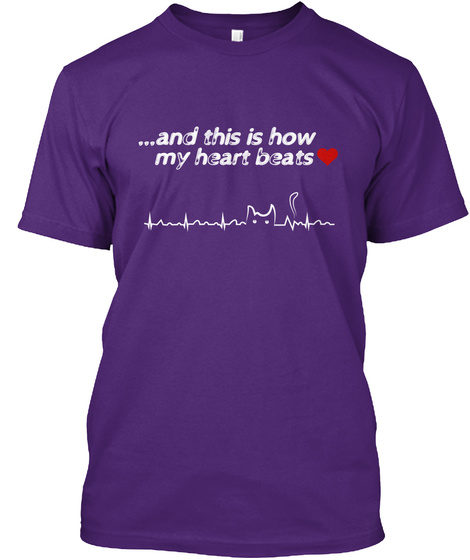 ... And This Is How My Heart Beats Purple T-Shirt Front