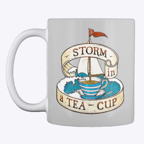 Storm In A Teacup/Mug Light Grey T-Shirt Front