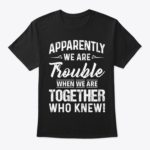 Funny T Shirts For Woman   Apparently Tr Black T-Shirt Front