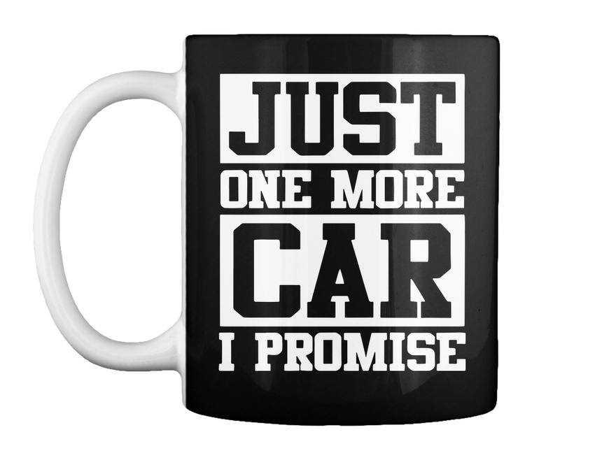 692714ec Funny S For Guys Cars Car Lovers Gifts Men Trend - Just One More Gift  Coffee Mug