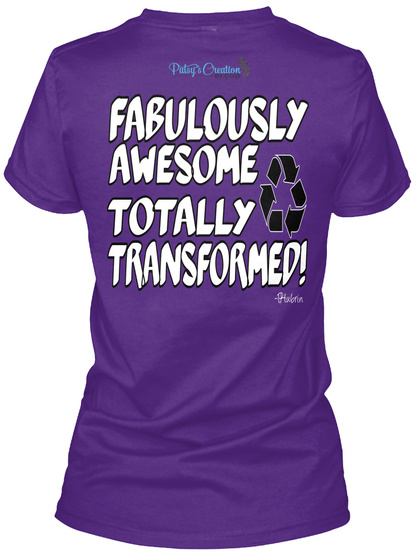 Fabulously Awesome Totally Transformed! Purple T-Shirt Back