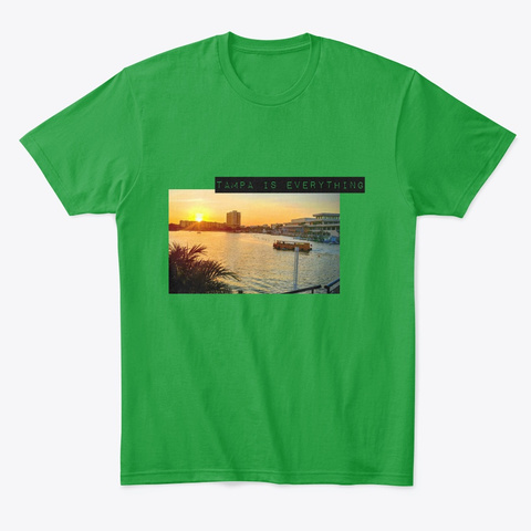 Tampa Is Everything Kelly Green T-Shirt Front