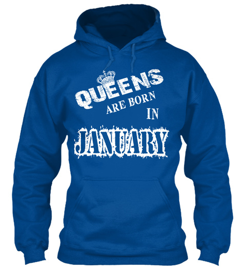 Queens Are Born In January Royal T-Shirt Front