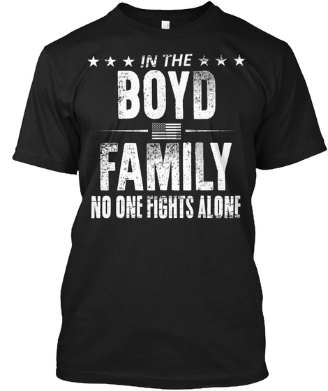 In The Boyd Family No One Fights Alone Black T-Shirt Front