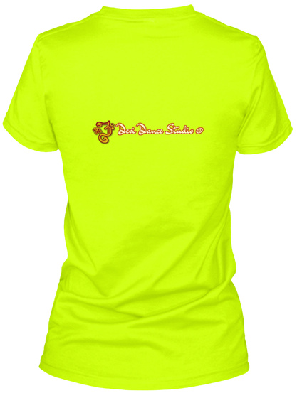 Others May Not Hear The Song In Your Safety Green Women's T-Shirt Back