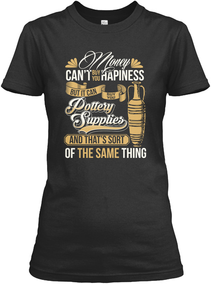 Pottery Happiness Black T-Shirt Front