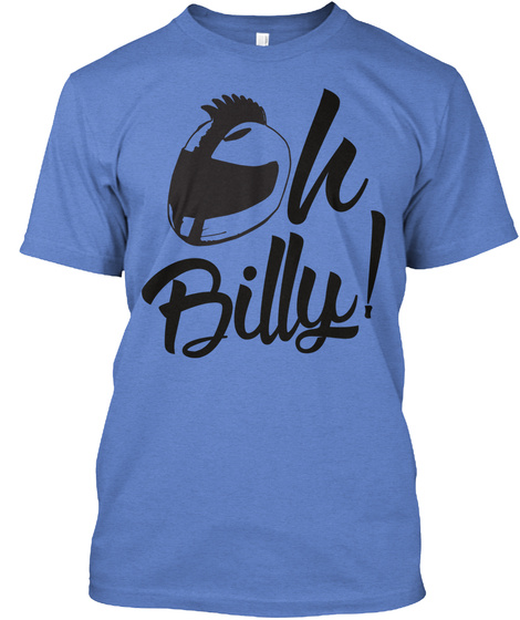 Oh Billy!  T-Shirt Front