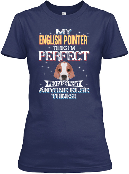 English Pointer Breed Lover Navy T-Shirt Front