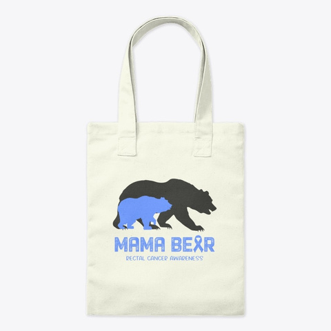 Mama Bear Rectal Cancer Awareness Natural T-Shirt Front