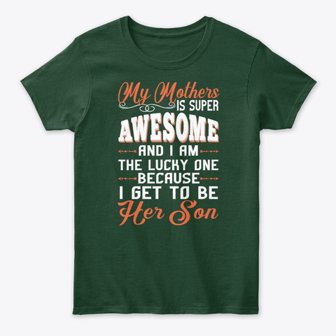 Awesome Mother Awesome Son Forest Green T-Shirt Front