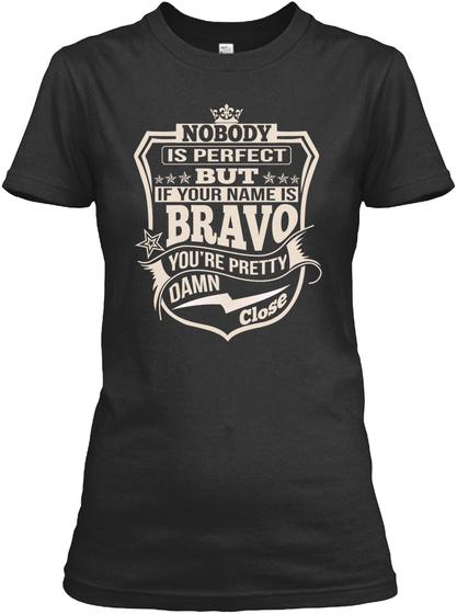 Nobody Perfect Bravo Thing Shirts Black T-Shirt Front