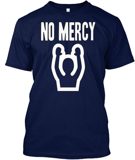 No Mercy Navy T-Shirt Front