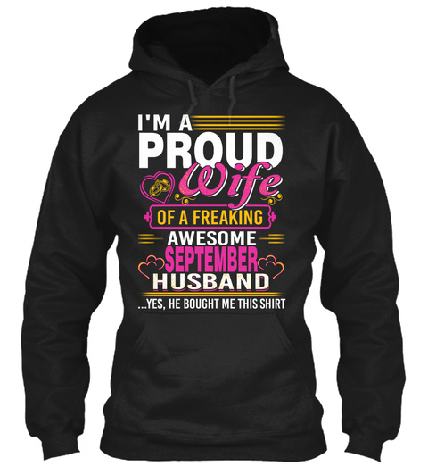 I'm A Proud Wife Of September Husband Black T-Shirt Front