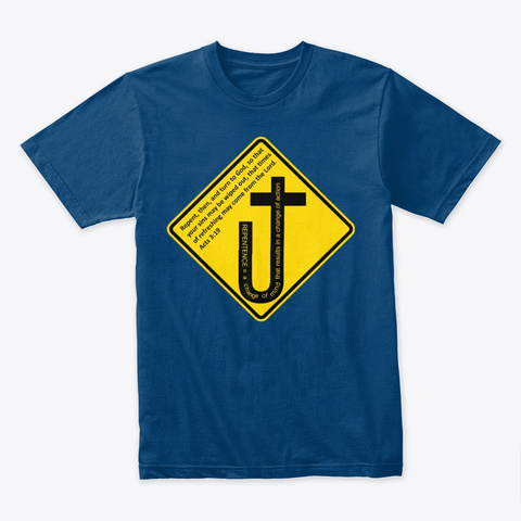 Repent & Turn. Acts 3:19 Cool Blue T-Shirt Front