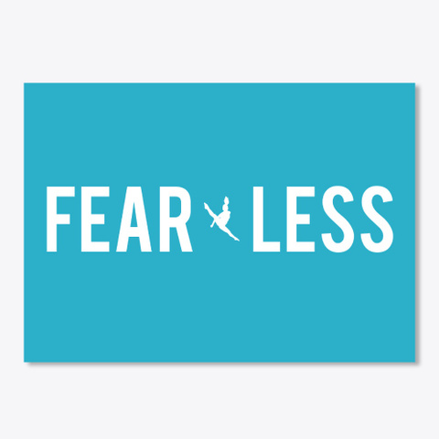 Fear Less Sticker Turquoise T-Shirt Front
