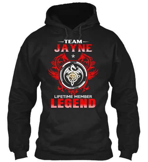 Team Jayne Lifetime Member Legend Black T-Shirt Front