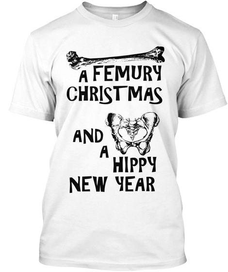 A Femury Christmas And A Hippy New Year White T-Shirt Front