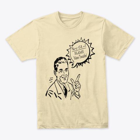 Blame Water Transfer Always Cream T-Shirt Front