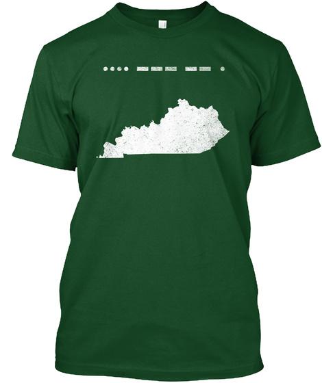 Morse Code Kentucky Home Great Gift Idea Deep Forest T-Shirt Front