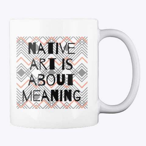 Native Art Meaning White T-Shirt Back