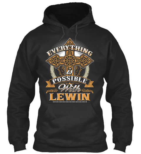 Everything Possible With Lewin  Jet Black T-Shirt Front