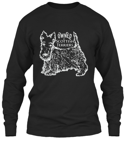 Owned Scottish Terriers  Black T-Shirt Front