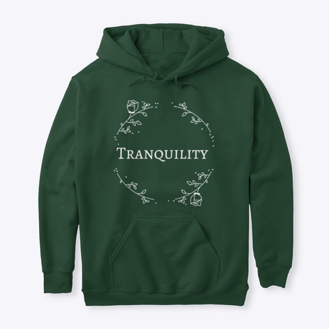 Tranquility  Forest Green T-Shirt Front