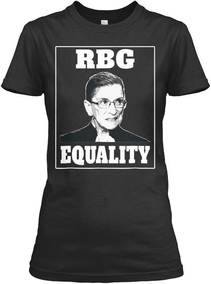 Ruth Bader Ginsburg Rbg Equality T Shirt Black T-Shirt Front