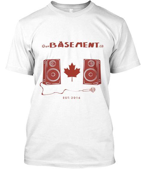Ourbasement.Ca Est2016 White T-Shirt Front