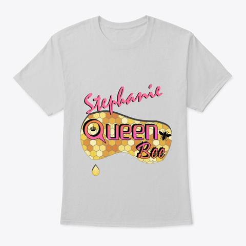 Stephanie Queen Bee Light Steel T-Shirt Front