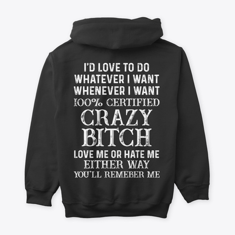 Funny T Shirts For Woman   Crazy Bitch Black T-Shirt Back