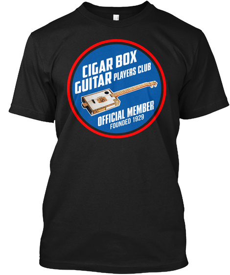 Cigar Box Guitar Players Club Official Member Founded 1929 Black T-Shirt Front