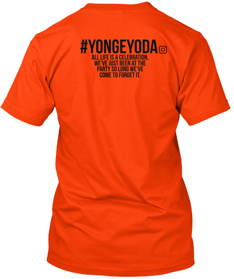 "#Yongeyoda ""All Life..."" Emblem [Red] Orange T-Shirt Back"