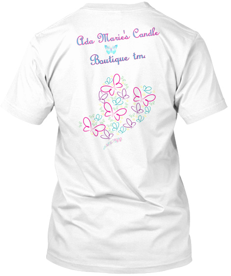 Ada Marie's Candle Boutique Tm. White T-Shirt Back