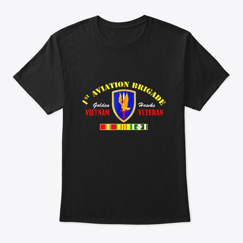 1st Aviation Brigade Vietnam Veteran T Black T-Shirt Front