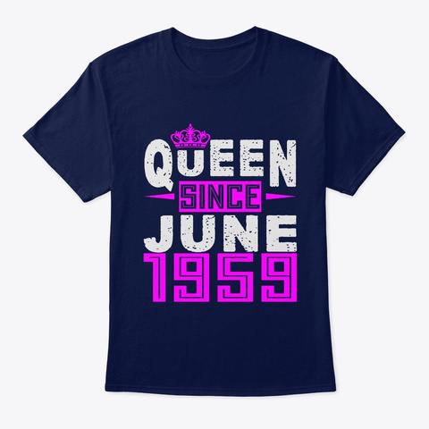 Queen Since June 1959 Birthday Gifts Navy T-Shirt Front