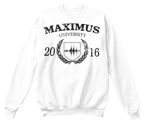 "Sweat Maximus ""University"" White Sweatshirt Front"