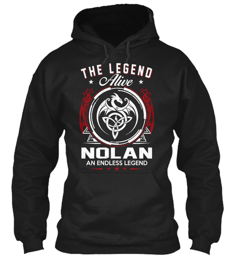The Legend Alive Nolan An Endless Legend Black T-Shirt Front