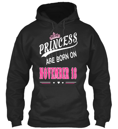 Princess Are Born On November 18 Jet Black Maglietta Front