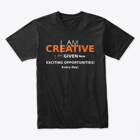 I Am Creative Black T-Shirt Front