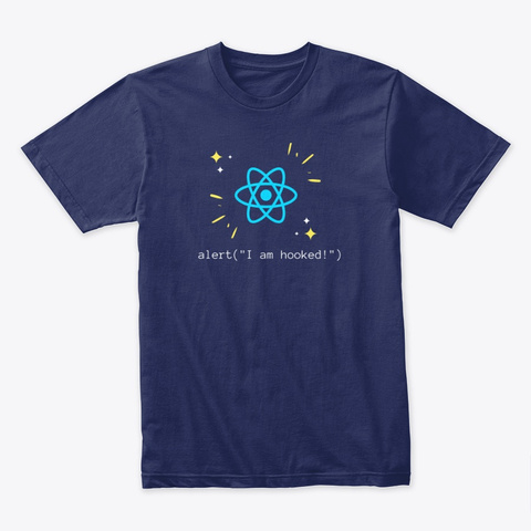 Alert   I Am Hooked   React T  Shirt Midnight Navy T-Shirt Front