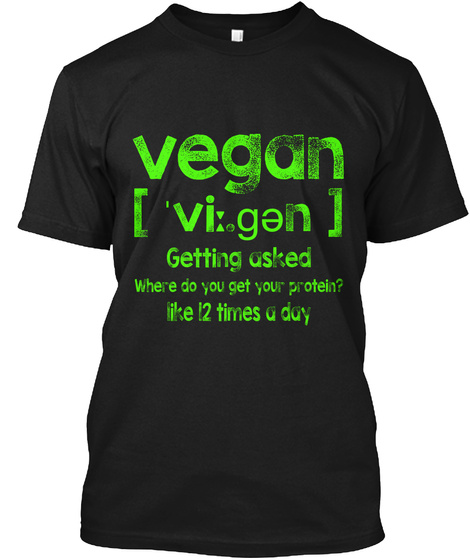 Vegan Definition T Shirt Funny Vegan  Black T-Shirt Front